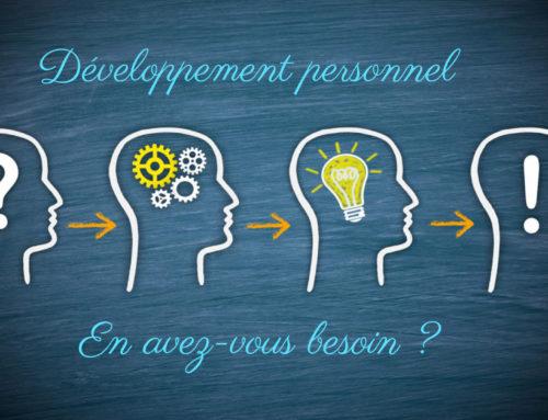 Développement personnel : En avez-vous besoin ?